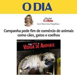 Jornal O Dia 06/09/2019 – Campanha pede o fim do comércio de animais no Rio de Janeiro